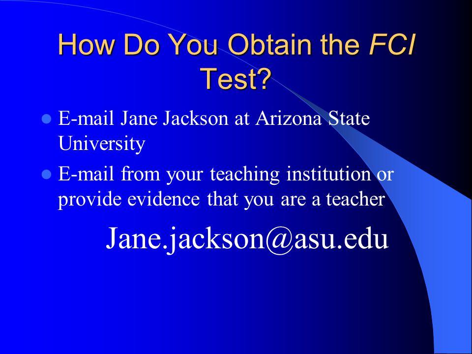 How Do You Obtain the FCI Test.