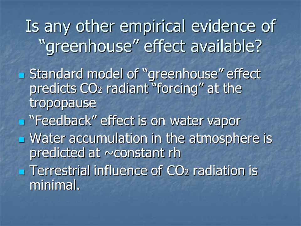 Is any other empirical evidence of greenhouse effect available.