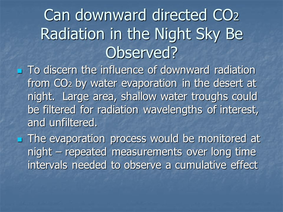Can downward directed CO 2 Radiation in the Night Sky Be Observed? To discern the influence of downward radiation from CO 2 by water evaporation in th