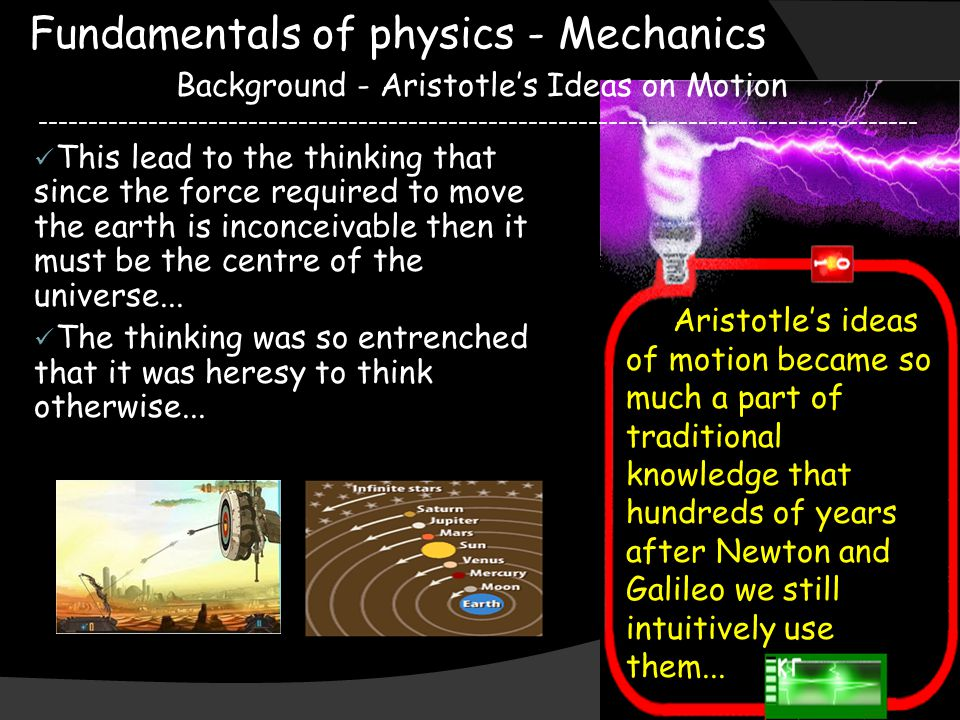 Fundamentals of physics - Mechanics Background - Aristotle's Ideas on Motion -------------------------------------------------------------------------