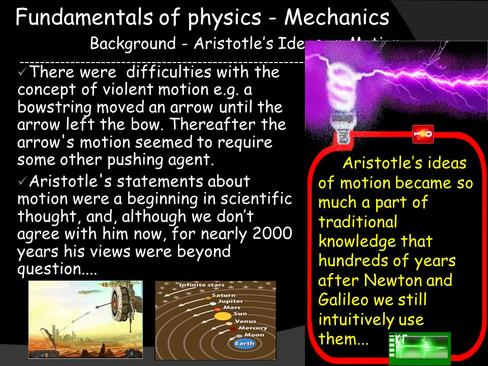 Fundamentals of physics - Mechanics Galileo s Inclined Planes ---------------------------------------------------------------------------------------- Lessening the friction caused the motion afforded a greater to approached constant speed He predicted that, in the absence of friction or other opposing forces, a horizontally moving object would continue moving indefinitely.