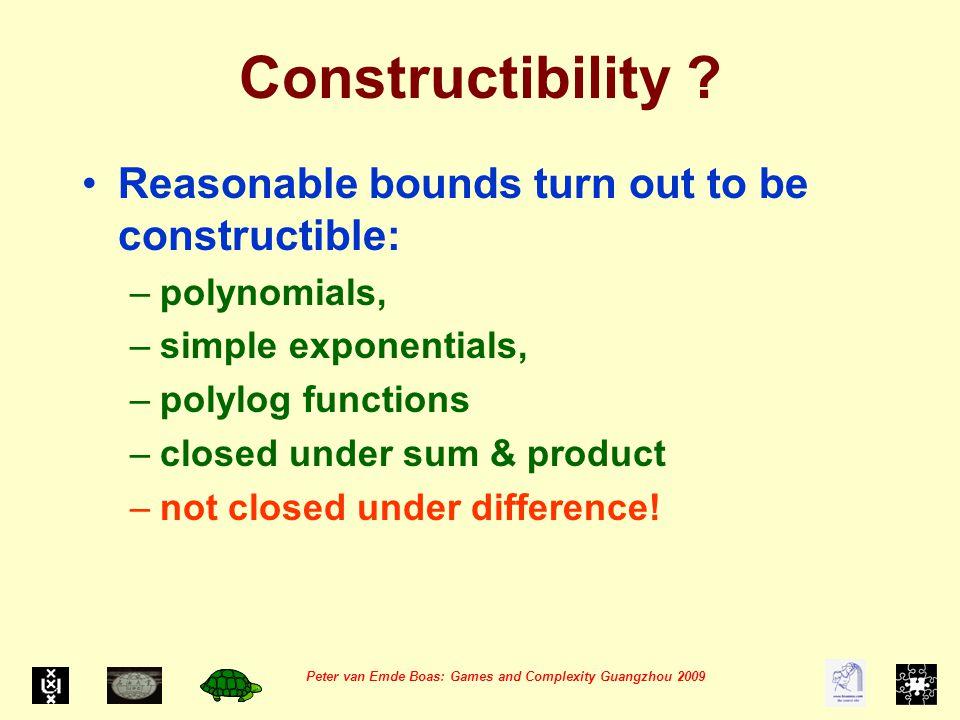 Peter van Emde Boas: Games and Complexity Guangzhou 2009 Constructibility .