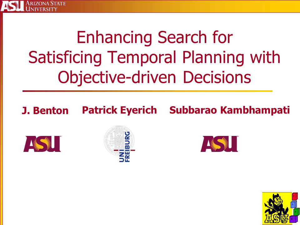 Enhancing Search for Satisficing Temporal Planning with Objective-driven Decisions J.