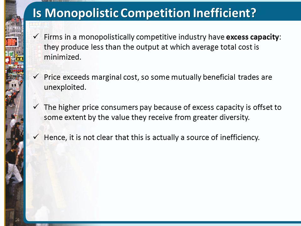 Is Monopolistic Competition Inefficient.