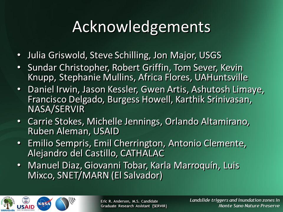 Landslide triggers and inundation zones in Monte Sano Nature Preserve Acknowledgements Julia Griswold, Steve Schilling, Jon Major, USGS Sundar Christo