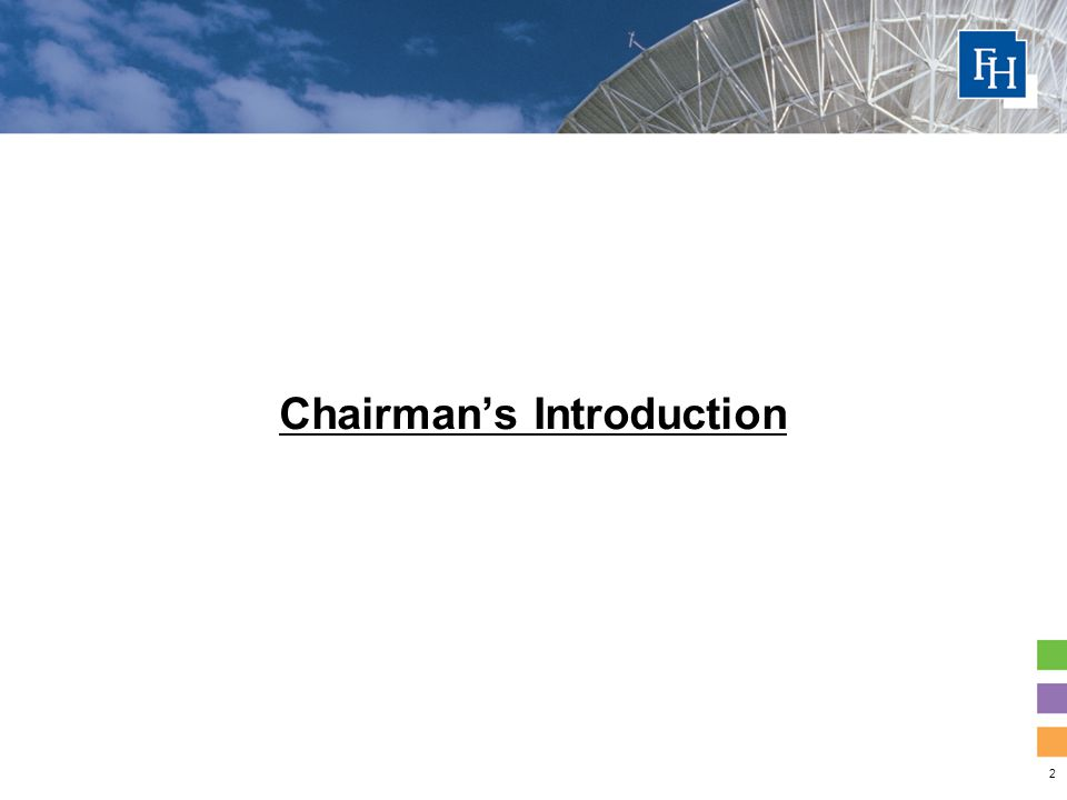 2 Chairman's Introduction