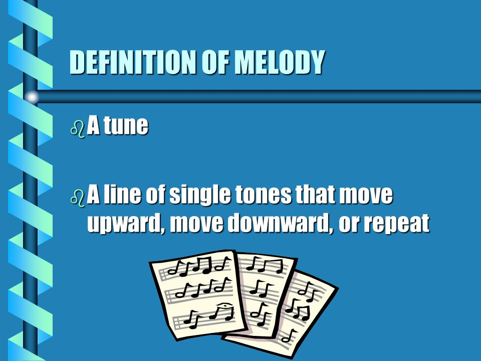 MELODY A very important element of music! Music 4 th -6 th gradesStephenie Wheeler