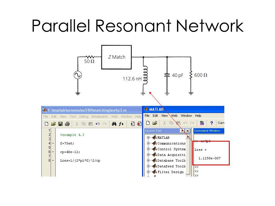 Parallel Resonant Network