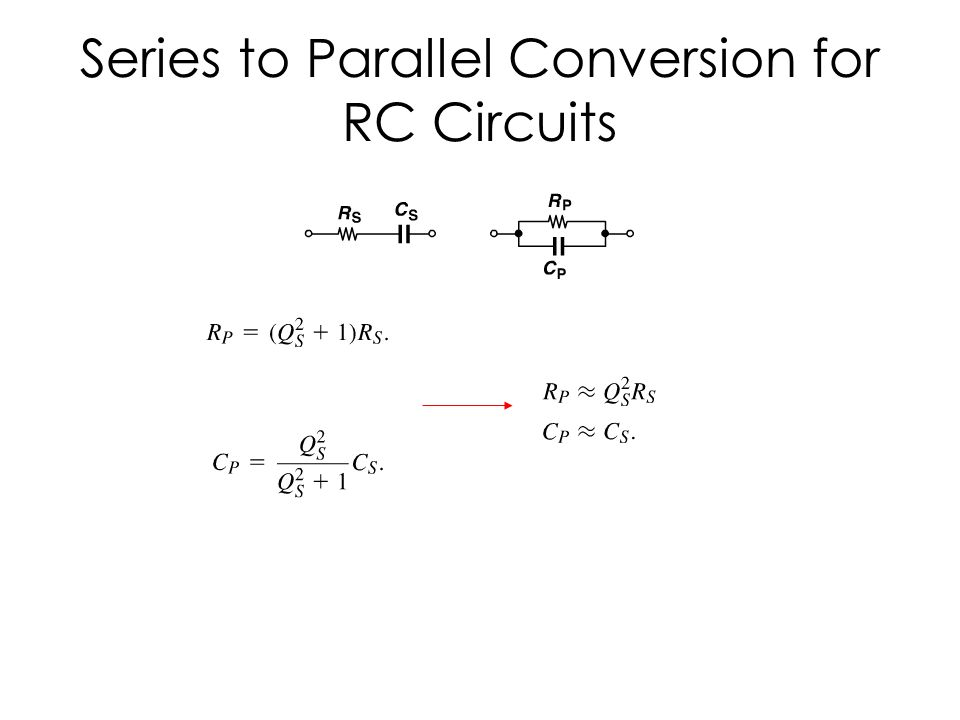 Series to Parallel Conversion for RC Circuits