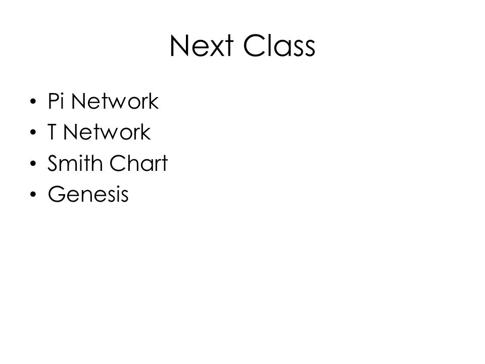 Next Class Pi Network T Network Smith Chart Genesis