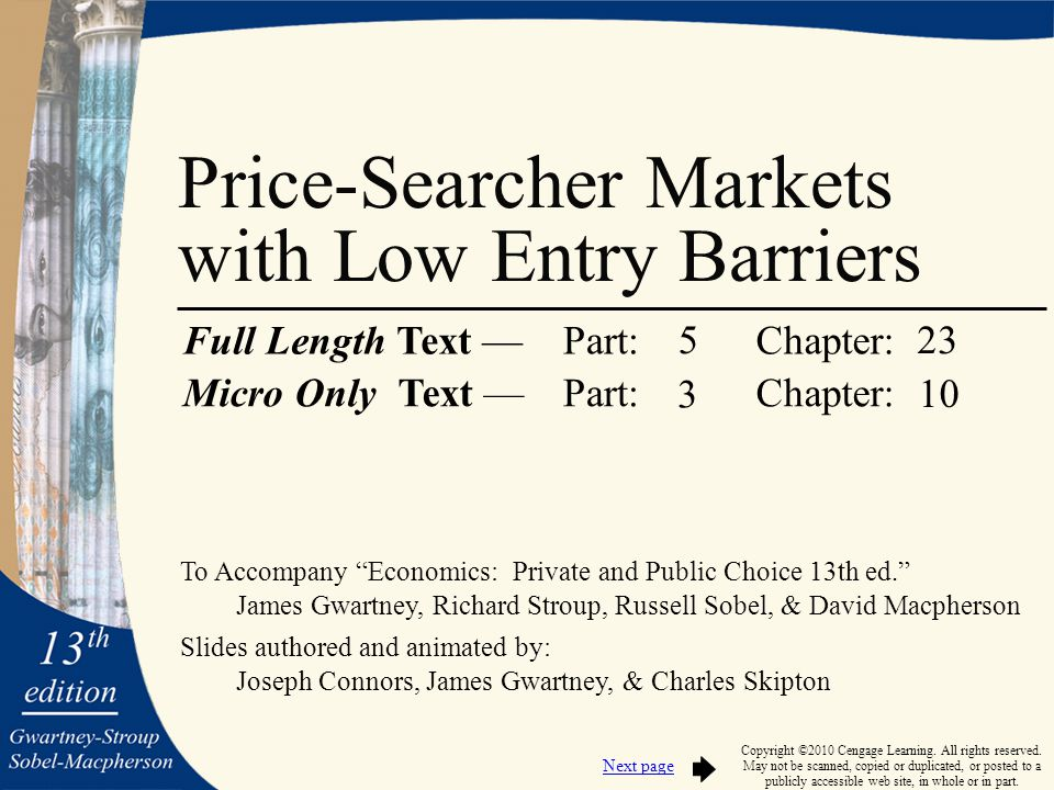 """To Accompany """"Economics: Private and Public Choice 13th ed."""" James Gwartney, Richard Stroup, Russell Sobel, & David Macpherson Slides authored and ani"""
