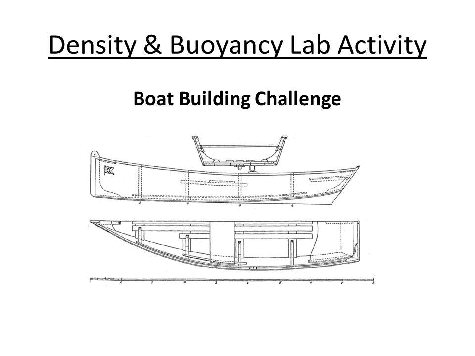Density & Buoyancy Lab Activity Boat Building Challenge