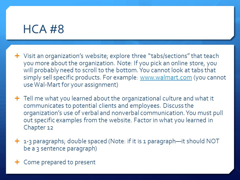 HCA #8  Visit an organization's website; explore three tabs/sections that teach you more about the organization.