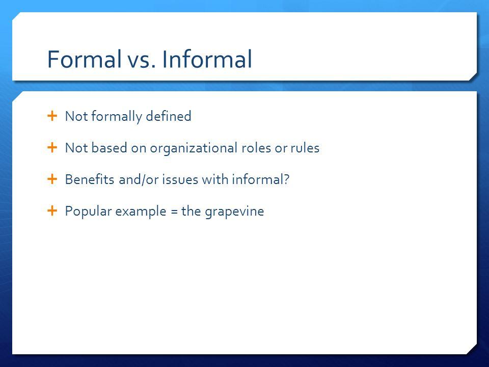 Formal vs.