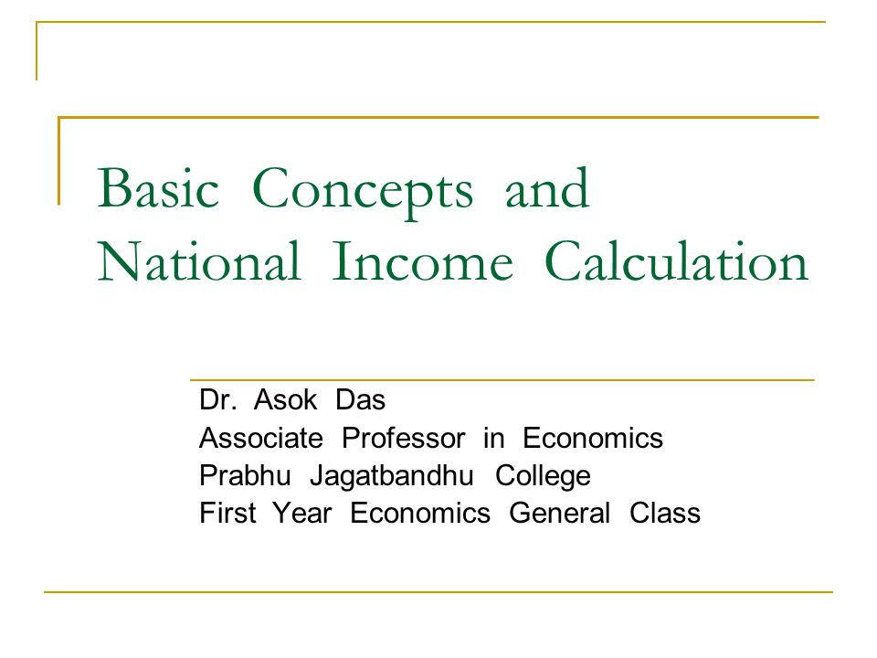 Basic Concepts and National Income Calculation Dr.