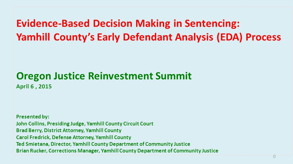 Next Steps Consider using assessment process to inform conditions of supervision for presumptive probation cases.