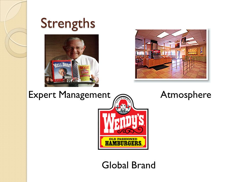 Strengths Expert ManagementAtmosphere Global Brand