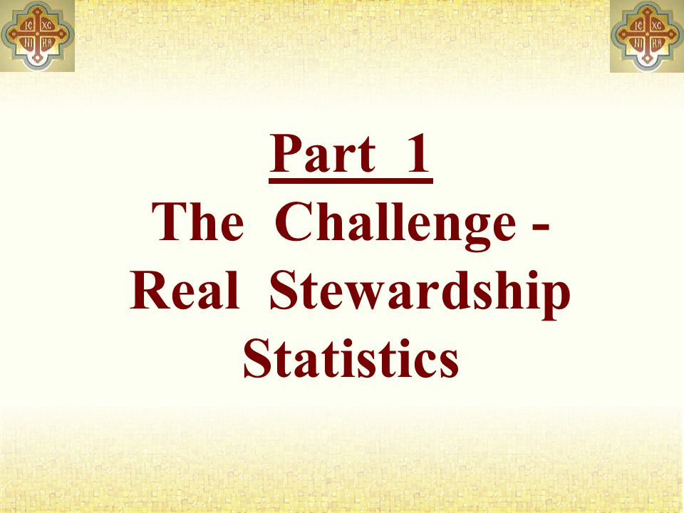 The Challenge We have a SIN challengeWe have a SIN challenge S pirituality challenge ~ S pirituality challenge I ncome challenge ~ I ncome challenge N umbers challenge ~ N umbers challenge The root cause of many Parish challenges is a actually stewardship problemThe root cause of many Parish challenges is a actually stewardship problem (i.e., people neither understand nor practice true stewardship of our time, talents, treasures and tithes)