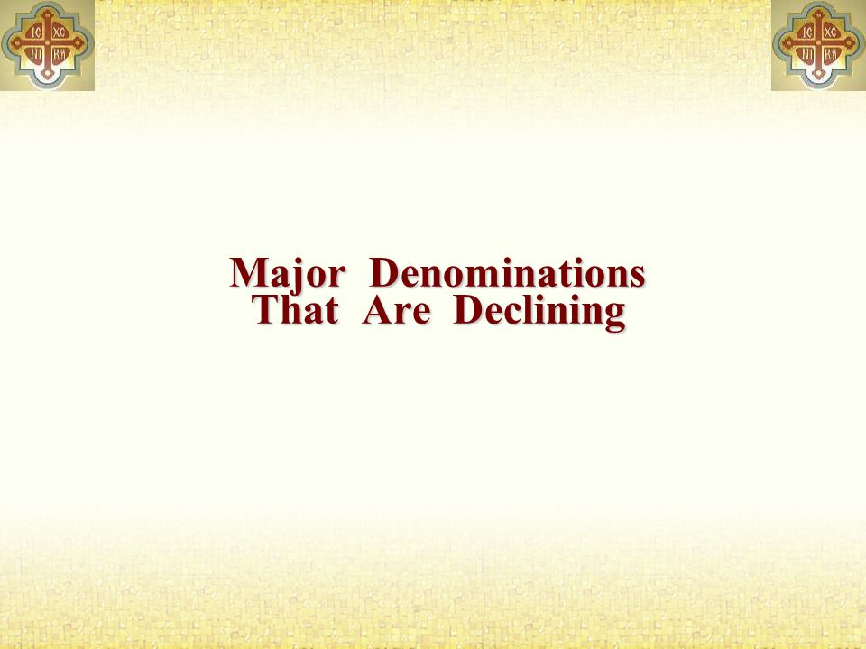 Major Denominations That Are Declining