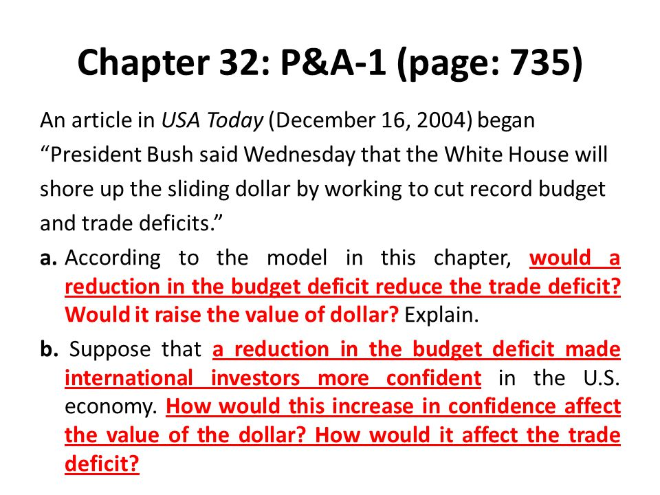 """Chapter 32: P&A-1 (page: 735) An article in USA Today (December 16, 2004) began """"President Bush said Wednesday that the White House will shore up the"""