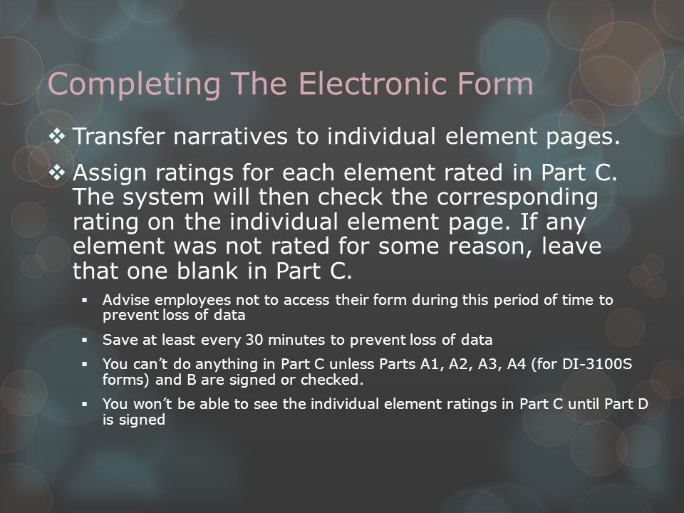 Completing The Electronic Form  Transfer narratives to individual element pages.