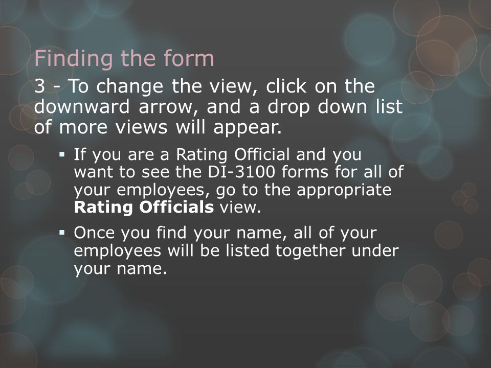 Finding the form 3 - To change the view, click on the downward arrow, and a drop down list of more views will appear.  If you are a Rating Official a