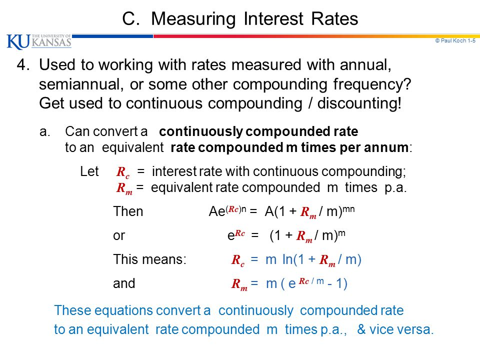 © Paul Koch 1-5 C. Measuring Interest Rates 4.