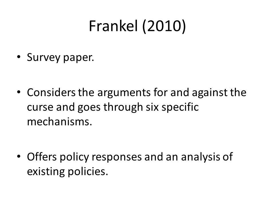 Frankel (2010) Survey paper.