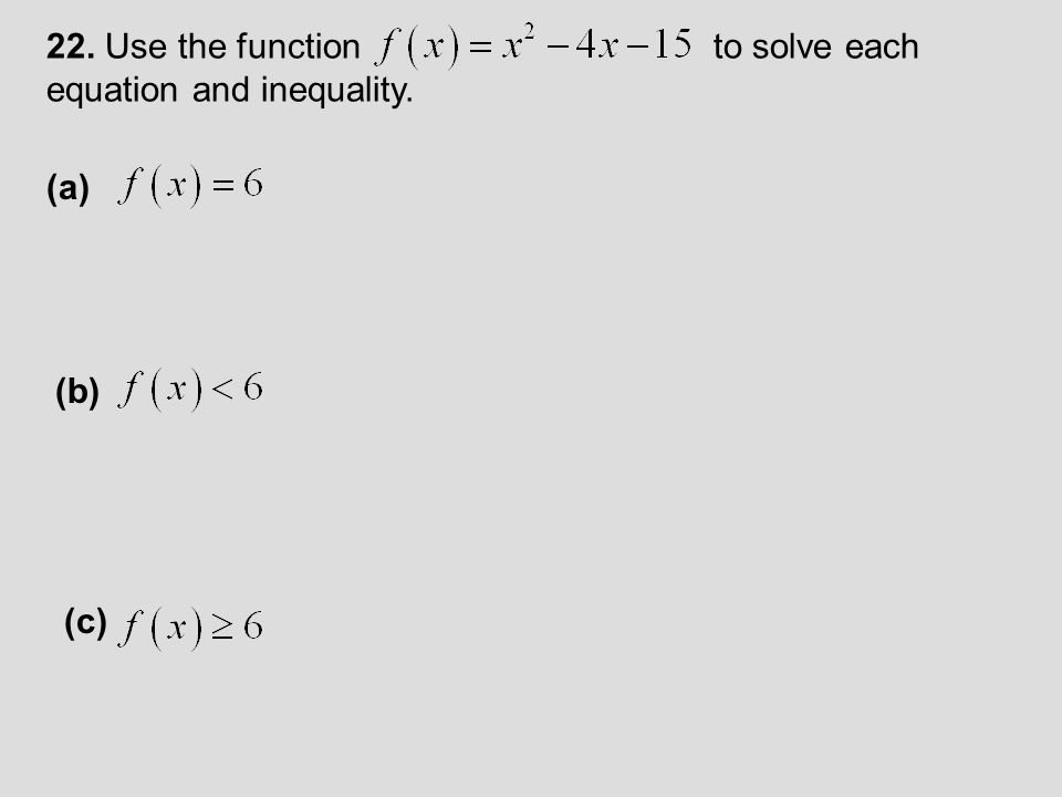 23. Use the given graph to determine the missing input and output values. (a) (b)
