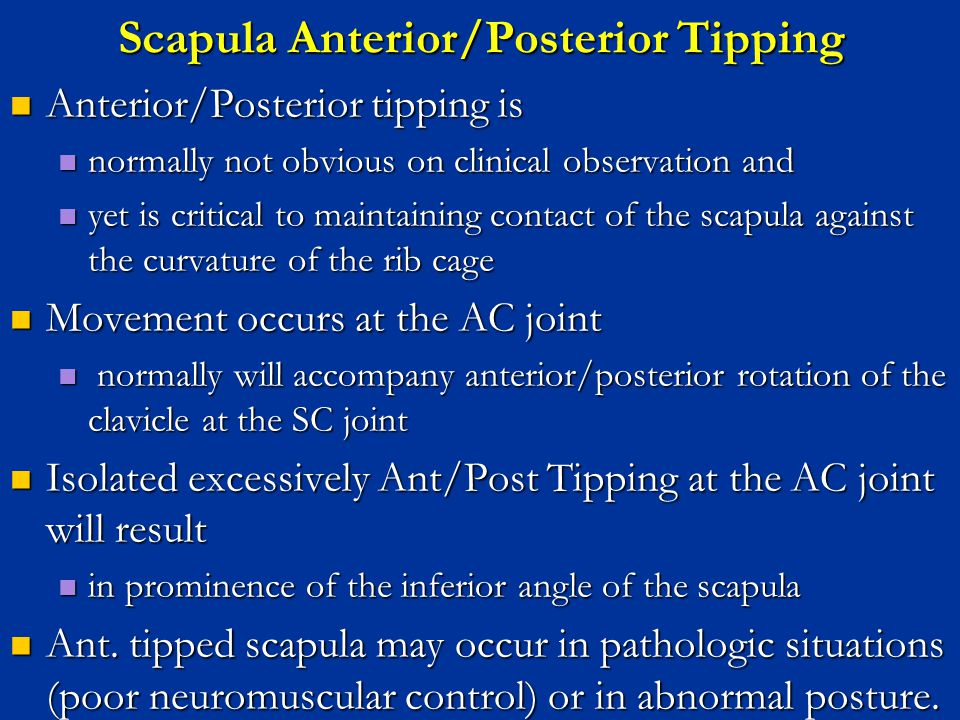 Anterior/Posterior tipping is Anterior/Posterior tipping is normally not obvious on clinical observation and normally not obvious on clinical observat