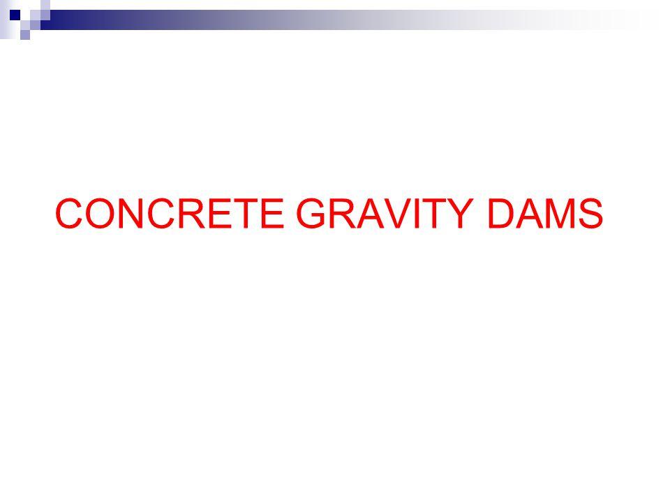 CONCRETE GRAVITY DAMS