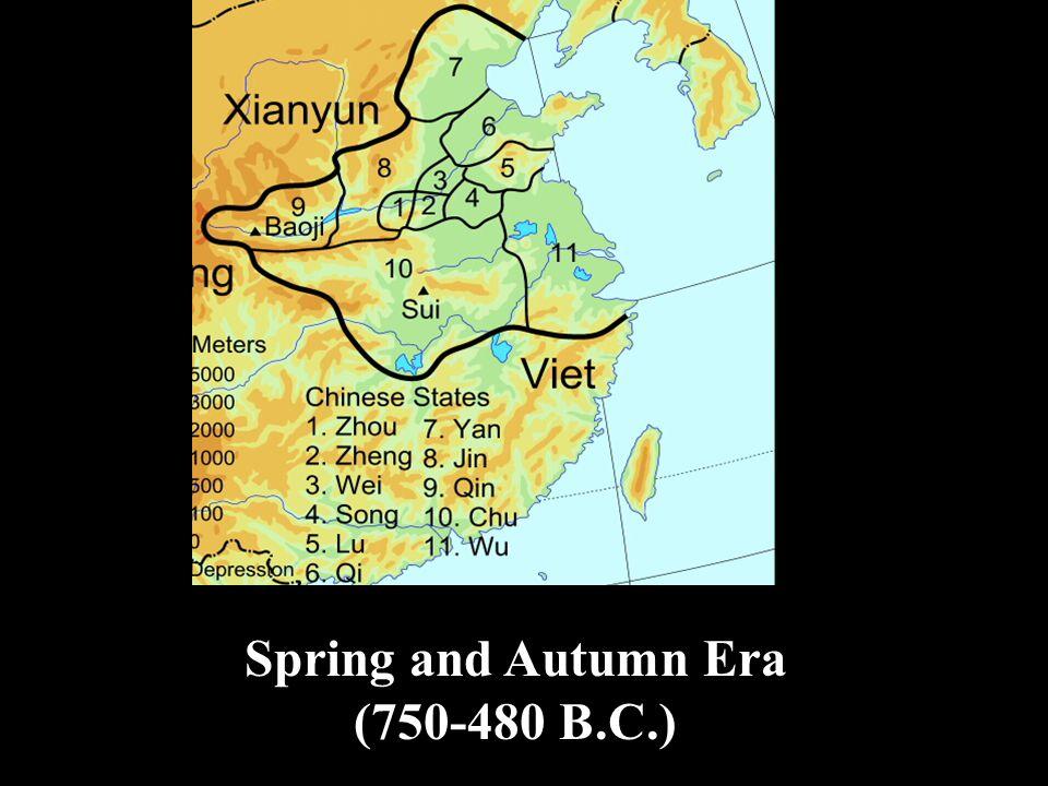 Spring and Autumn Era (750-480 B.C.)