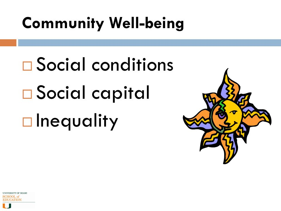Community Well-being  Social conditions  Social capital  Inequality