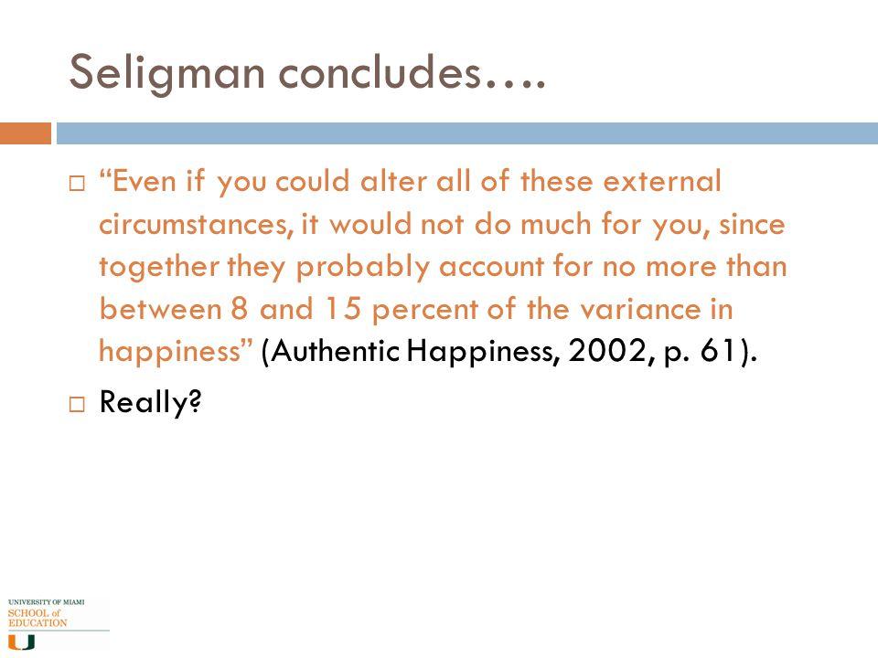 Seligman concludes….