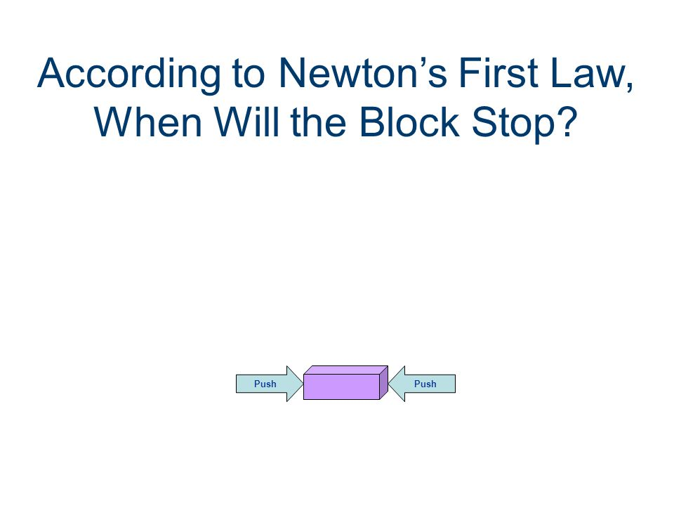 First Law of Motion Example Think of a baseball thrown in space.