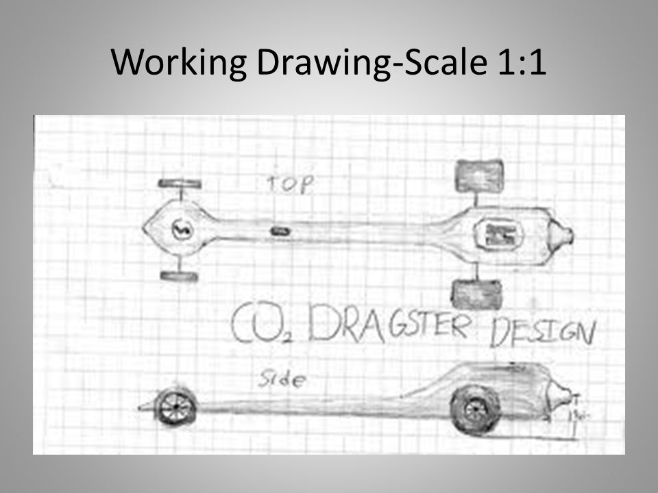 Working Drawing-Scale 1:1