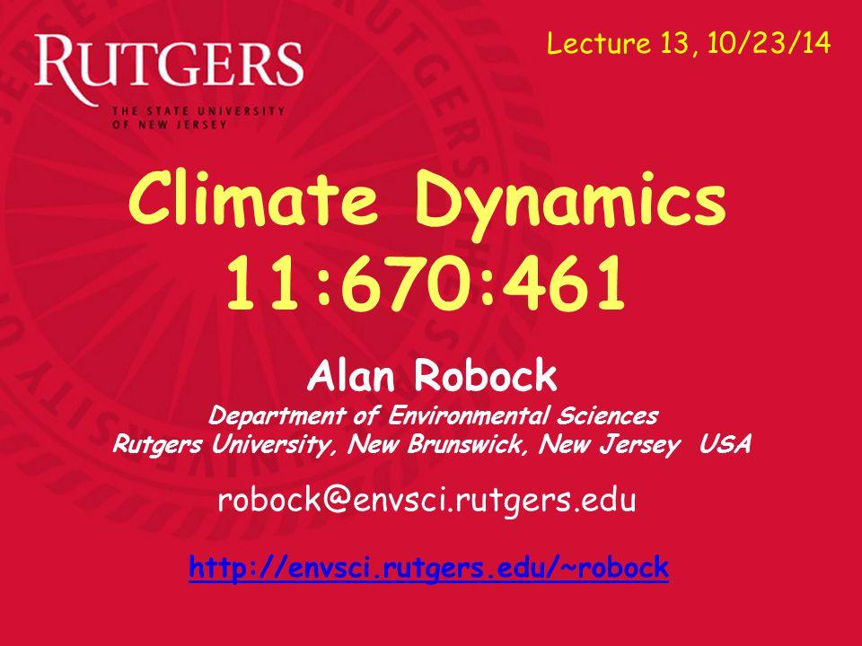 Alan Robock Department of Environmental Sciences