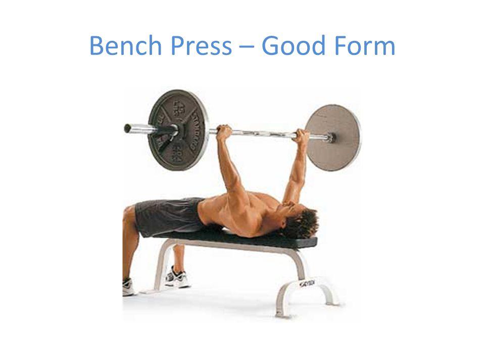 Bench Press – Good Form