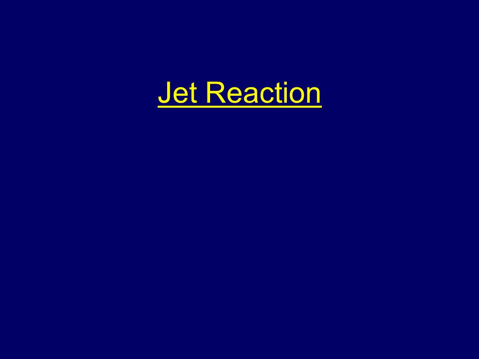 Jet Reaction