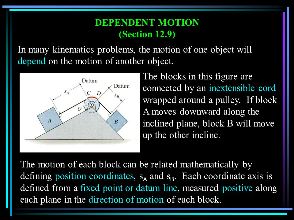 READING QUIZ 1.When particles are interconnected by a cable, the motions of the particles are ______.