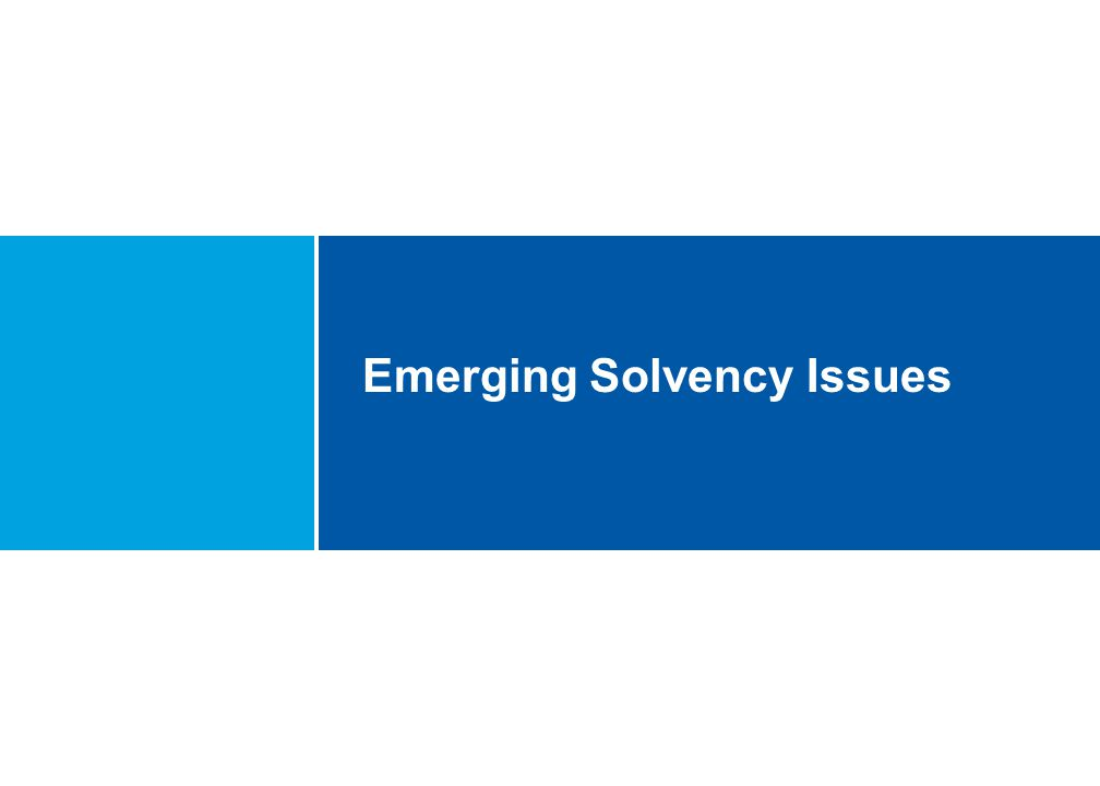Emerging Solvency Issues