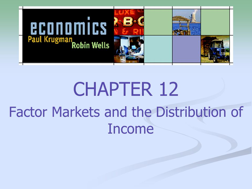 2 What you will learn in this chapter: How factors of production—resources like land, labor, and both physical capital and human capital—are traded in factor markets, determining the factor distribution of income How the demand for factors leads to the marginal productivity theory of income distribution Sources of wage disparities and the role of discrimination The way in which a worker's decision about time allocation gives rise to labor supply