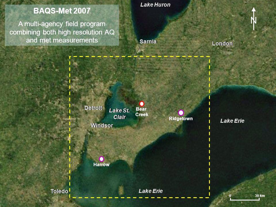 BAQS-Met 2007 Mesonet IADN PTK VLL DET DTW YIP ARB MTC PHN YZR YQG XHA WNB WAJ YXU DUH THLO1 45005 FTGM4 THR01 TTF XRG XPT 45147 LSCM4 N FNT 12016 12059 13001 16015 KONZ 85135 SOM ALV LAR PAL CRO PAI MER LIG STA WOO COT PAQ LEA WHE BEA LSC Lake Huron Detroit Windsor London Toledo LEGEND 0 30 km Existing operational met stn Existing OME AQ + met stn EC AQ supersite + met stn Univ AQ supersite + met stn + profiles EC ATMOS met stn + AQ YorkU ATMOS met stn EC buoy met EC buoy AQ + met EC AMMOS mobile met Sarnia Lake Erie Lake Huron Detroit Windsor London Toledo Sarnia Lake Erie Lake Huron Detroit Windsor London Toledo 45132 AMM Mobile: Twin Otter aircraft CRUISER AQ lab AMMOS met vehicle