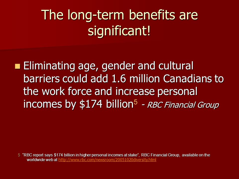 The long-term benefits are significant.