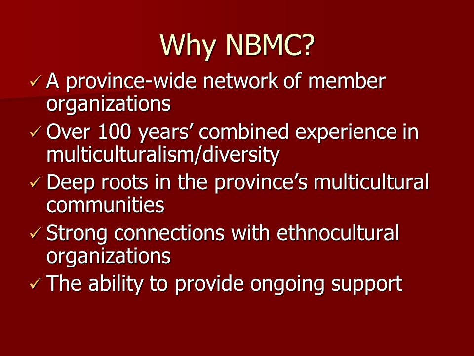 Why NBMC.