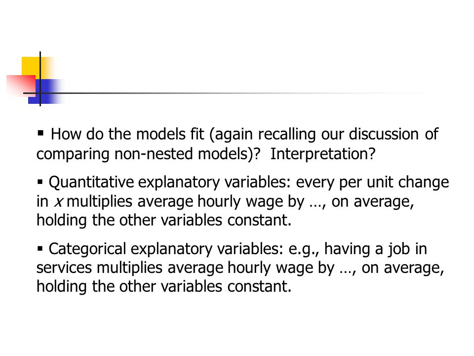  How do the models fit (again recalling our discussion of comparing non-nested models).
