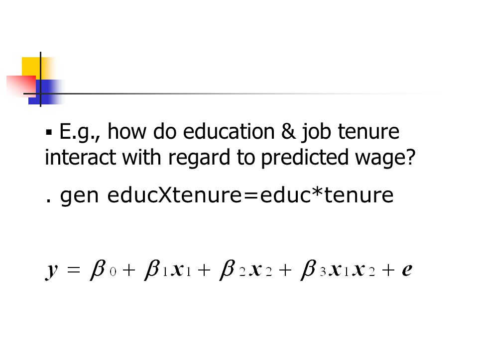  E.g., how do education & job tenure interact with regard to predicted wage?.