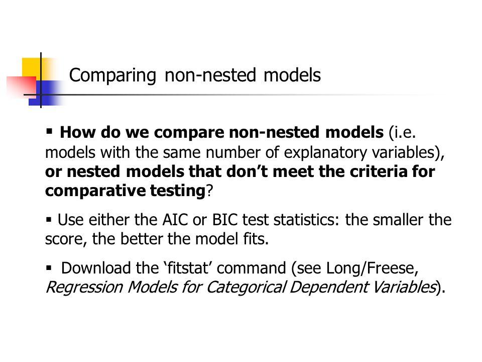  How do we compare non-nested models (i.e.
