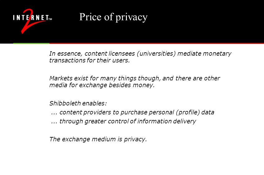 Price of privacy In essence, content licensees (universities) mediate monetary transactions for their users.