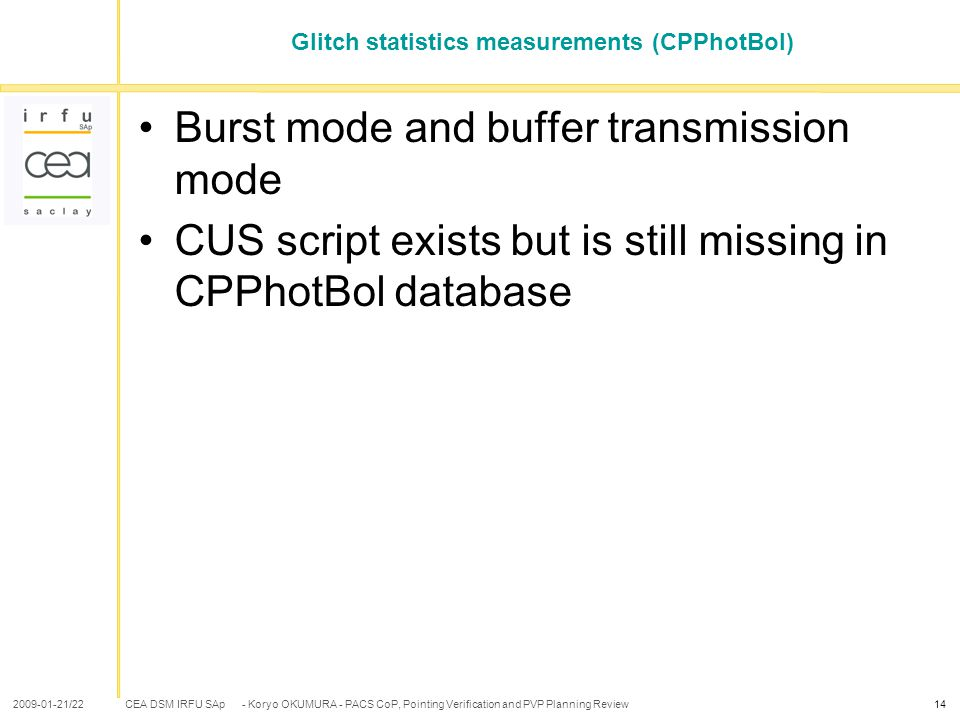 CEA DSM IRFU SAp 2009-01-21/22- Koryo OKUMURA - PACS CoP, Pointing Verification and PVP Planning Review14 Glitch statistics measurements (CPPhotBol) B